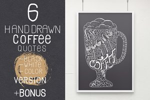 Set of 6 Hand drawn coffee quotes