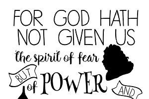 Spirit of power, love, & sound mind