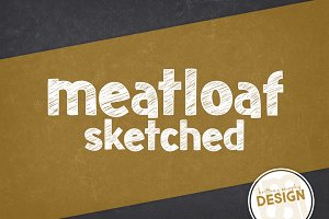 Meatloaf Sketched