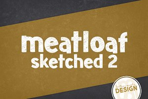 Meatloaf Sketched 2
