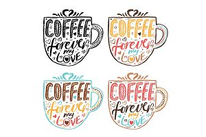"Hand drawn vintage quote for coffee themed:""Coffee forever my lo"