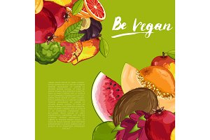 Be vegan poster with fresh fruit