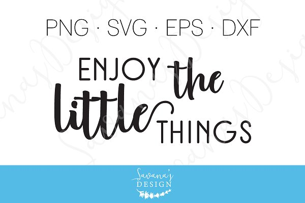 Get Enjoy The Little Things Svg Cut Crafter Files