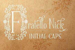 Fratello Nick Initial Caps