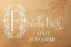 Fratello Nick Split Monogram