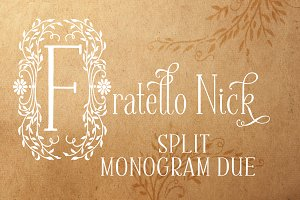 Fratello Nick Split Monogram Due