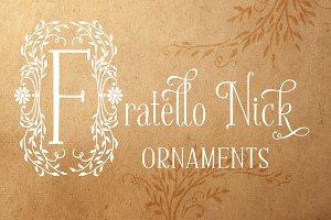 Fratello Nick Ornaments