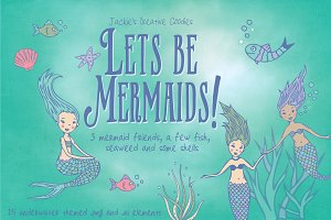Let's Be Mermaids! Hand Drawn Set