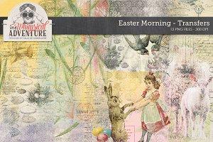 Easter Morning Transfers