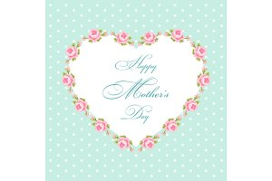 Cute Mothers Day card with roses frame and hand written text