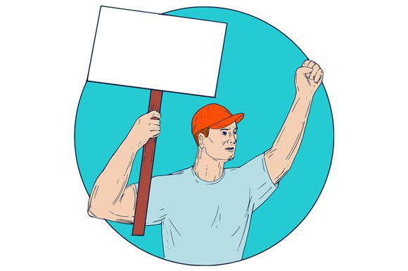 Union Worker Activist Placard