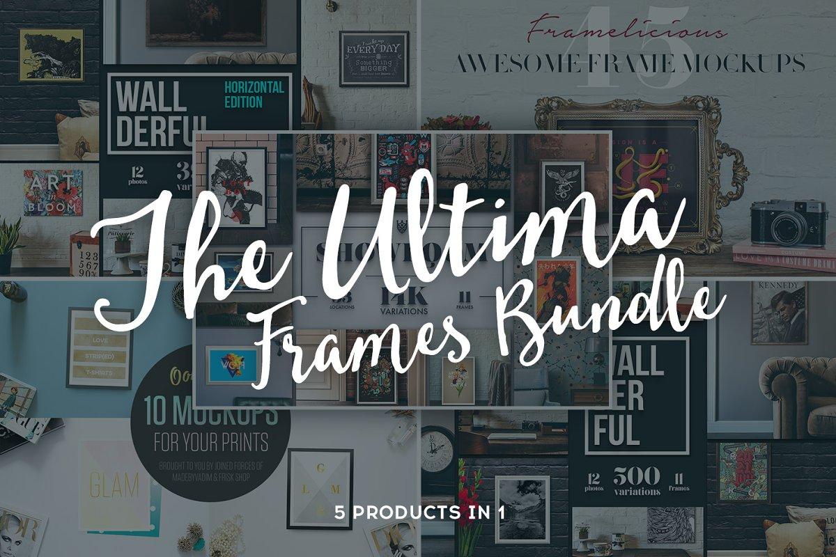 902e5d84c0811 The Ultima Frames Bundle - 5 in 1 ~ Scene Creator Mockups ~ Creative ...