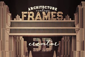 Vintage Architecture 3D Frames