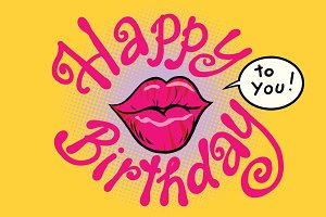Red lips happy birthday to you