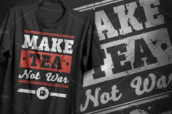 Make Tea Not War T-Shirt Design