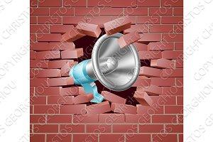 Megaphone Breaking Through Brick Wall