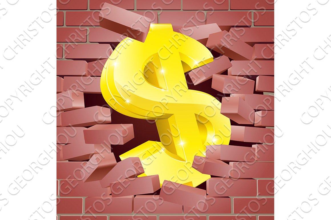 Dollar Sign Breaking Through Brick Wall ~ Illustrations ~ Creative ...