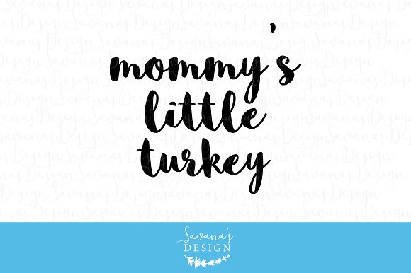 Mommys Little Turkey SVG EPS DXF