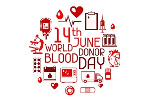 14t June world blood donor day. Background with blood donation items. Medical and health care objects
