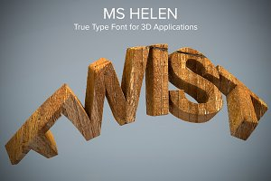 MS Helen Typeface for 3D