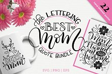 The Best Mom lettering quote bundle