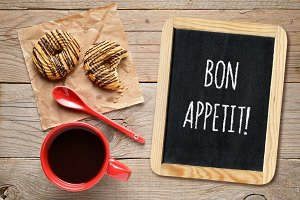 Wishes bon appetit and coffee cup