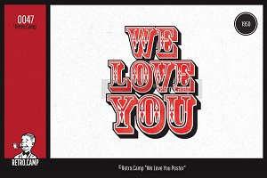 "Retro.Camp 0047 - ""WeLoveYou Poster"""