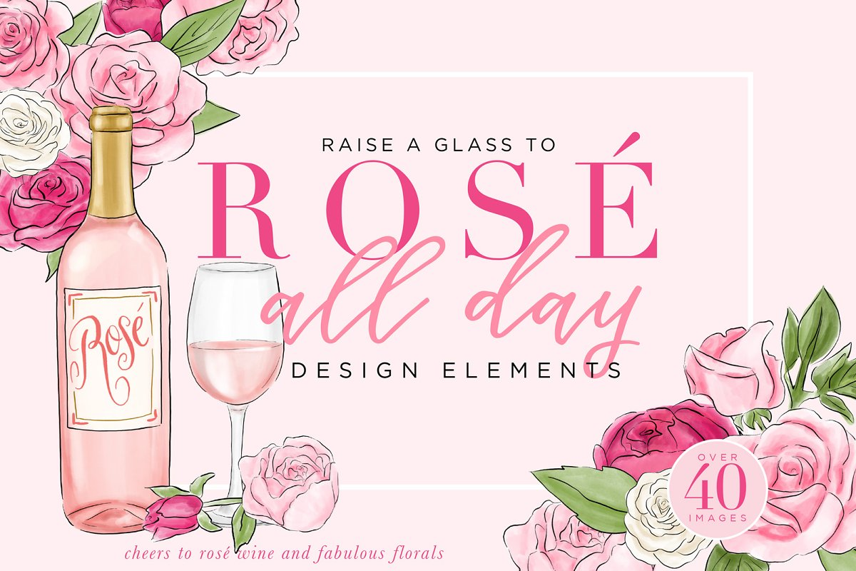 62be9c025fd1a2 Rosé All Day Design Elements ~ Illustrations ~ Creative Market