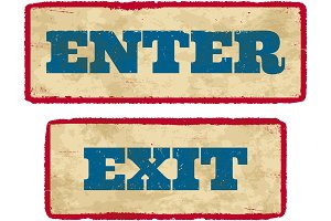 Aged enter and exit signs