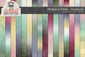 Mother & Child Gradients