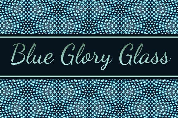BLUE GLORY GLASS