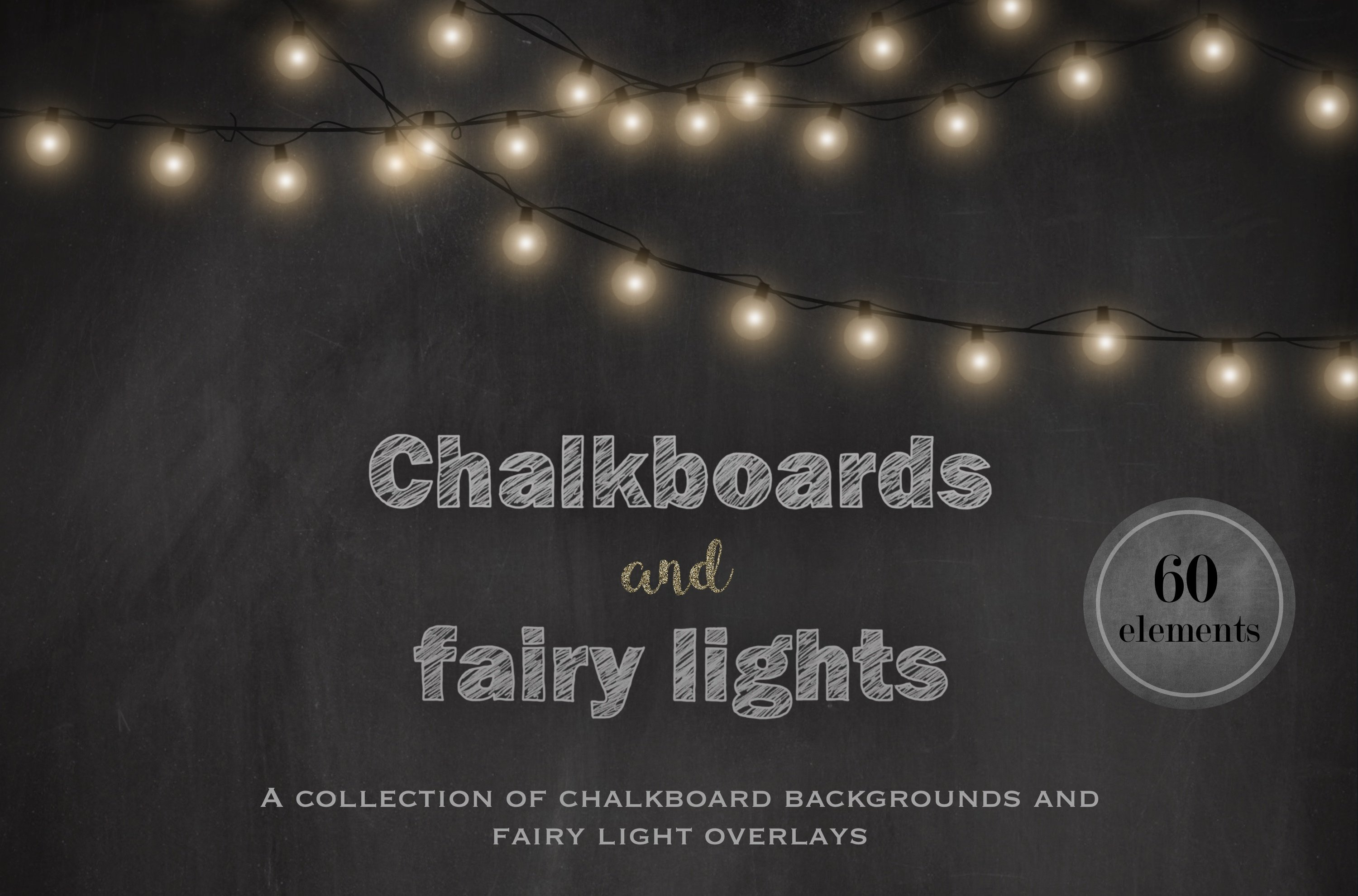 Chalkboards And Fairy Lights Graphic Objects Creative Market