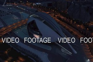 Flying over City of Arts and Sciences in Valencia at night