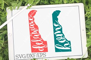 Delaware Home Name- DXF, SVG, EPS