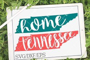 Tennessee Home Name- DXF, SVG, EPS