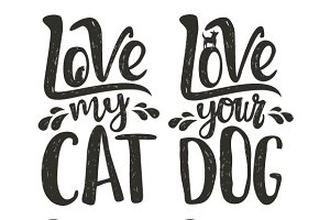 Love cats and dogs typography set