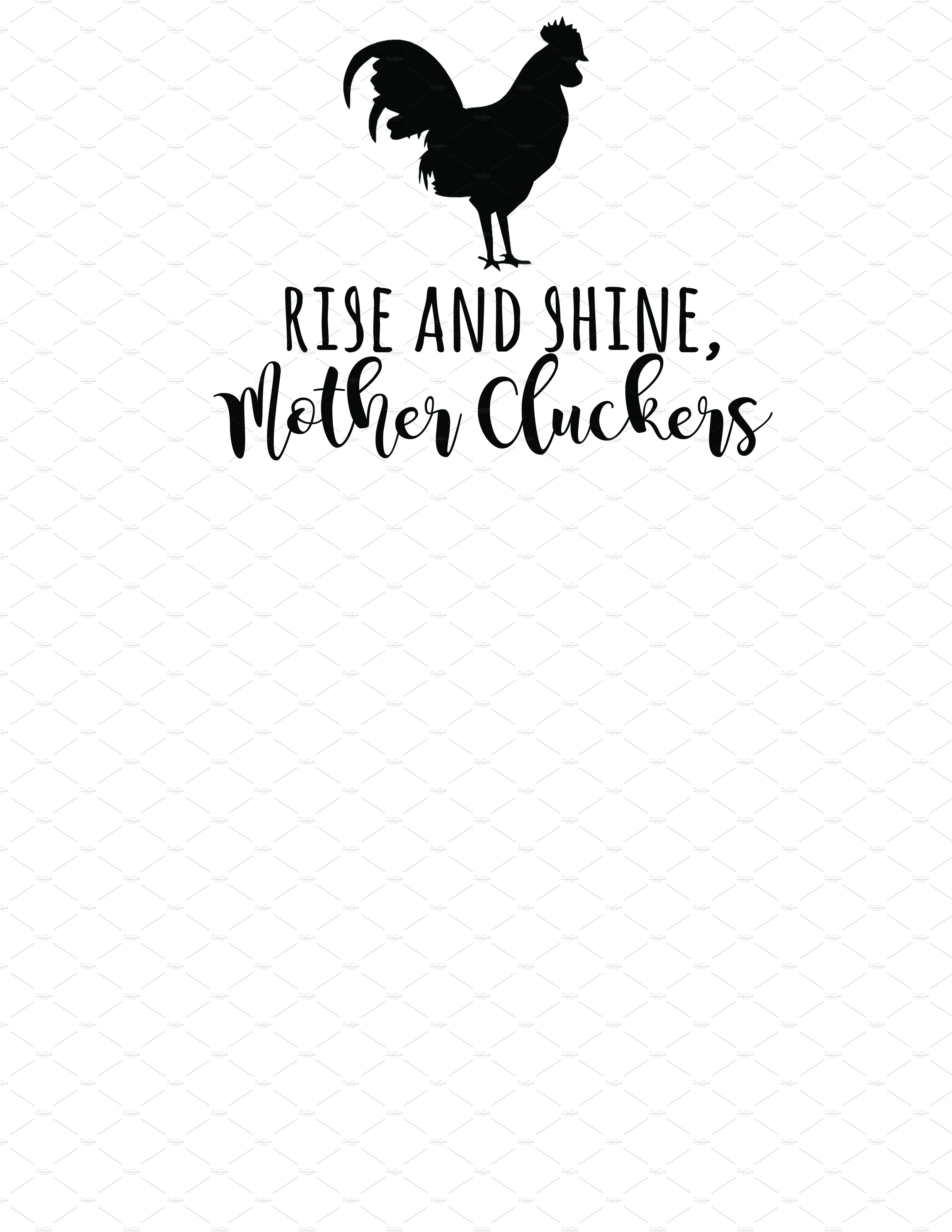 rise and shine mother cluckers graphics creative market. Black Bedroom Furniture Sets. Home Design Ideas