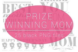 Prize Winning Mom