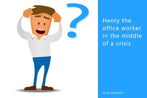 Henry the office worker in a crisis