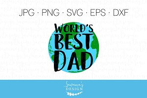 Worlds Best Dad Clipart and SVG