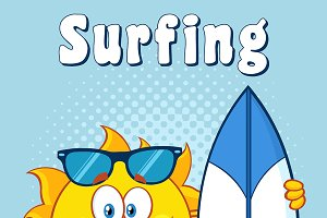 Sun Holding A Surf Board With Text