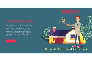 Fireworks Safety, Use Pyrotechnics only Outdoors