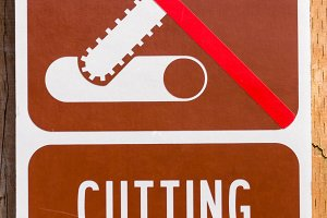 Warning sign prohibiting cutting