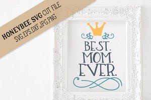 Best Mom Ever cut file
