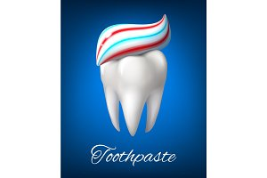 Tooth with toothpaste poster for dentistry design