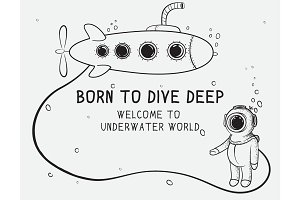 Cute diver dives from submarine to deep sea.