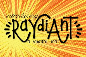 Raydiant a Vibrant Font