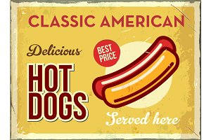 Grunge retro metal sign with hotdog. Classic american fast food. Vintage poster with hot dog. Old fashioned design.