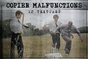 Copier Malfunction Textures