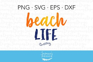 Beach Life SVG Cut File